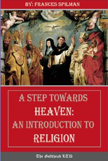 A Step Towards Heaven: An Intro. to Religion