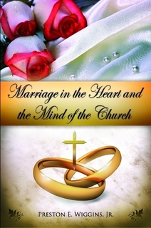 Marriage in the Heart and Mind of the Church